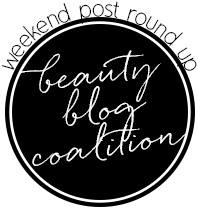 Beauty-Blog-Coalition-Weekly Roundup