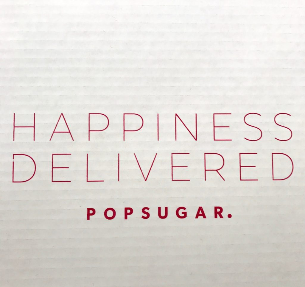 Happiness Delivered. POPSUGAR inner box neversaydiebeauty.com
