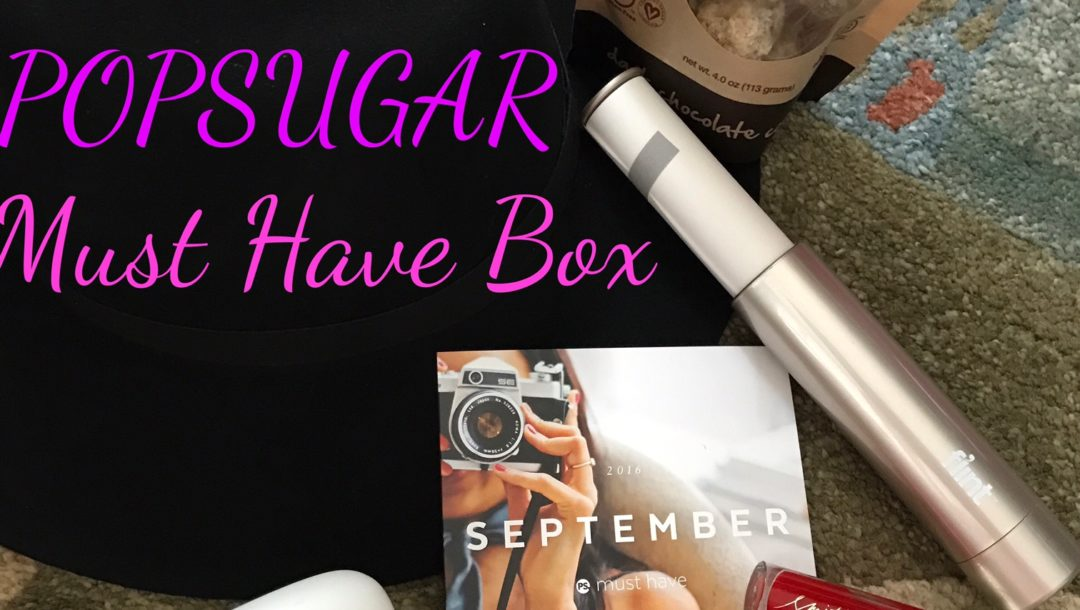 POPSUGAR Must Have box Sept. 2016 items neversaydiebeauty.com