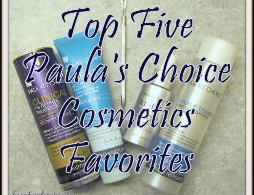 top-five-paulas-choice-cosmetics-favorites