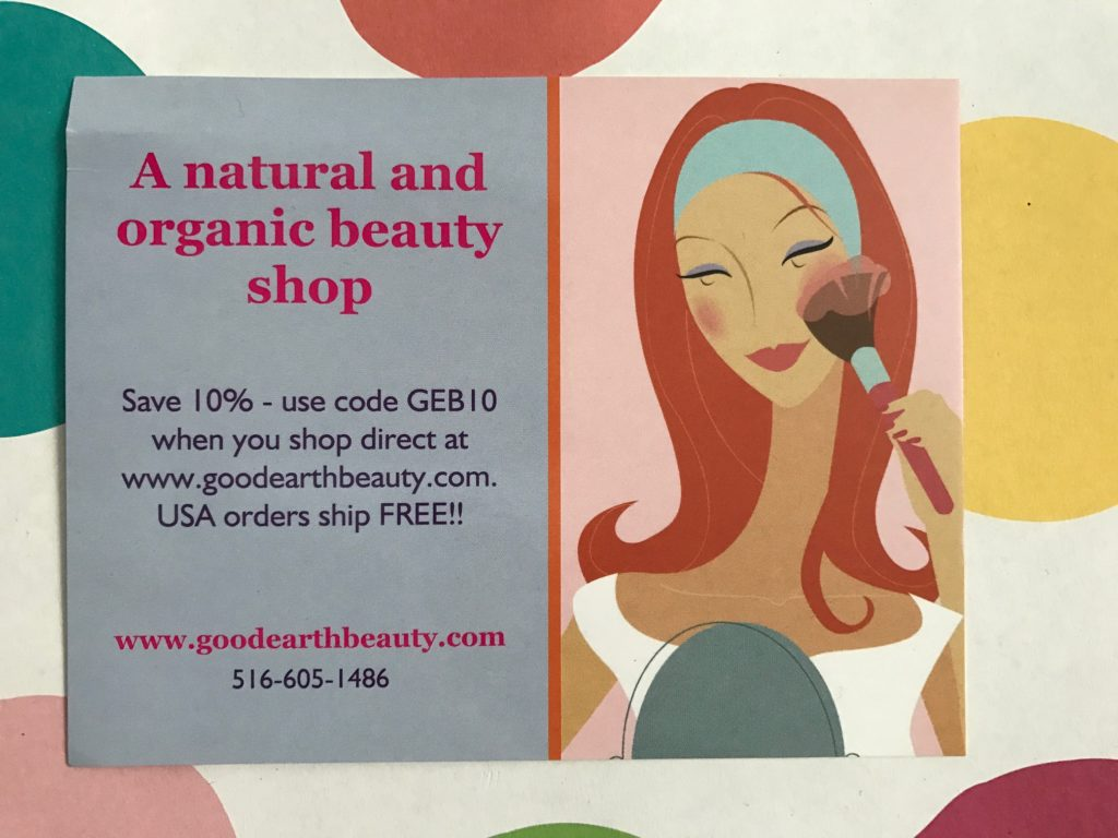 Good Earth Beauty postcard with discount code neversaydiebeauty.com