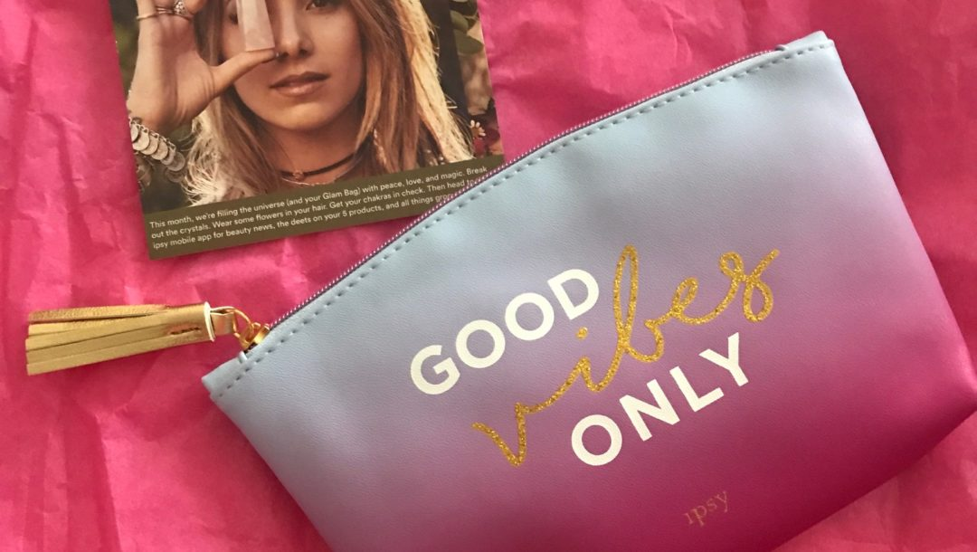 Ipsy Good Vibes Only bag for August 2017, neversaydiebeauty.com